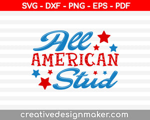 All American Stud  SVG PNG Cutting Printable Files