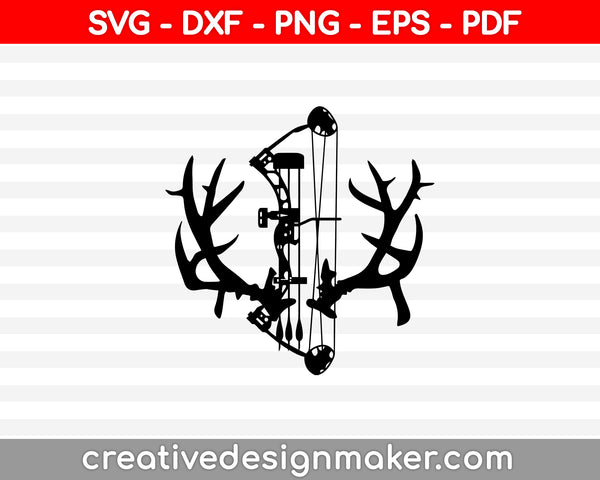 Bow Hunter SVG PNG Cutting Printable Files
