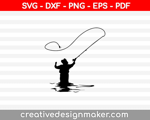 Fisherman SVG, DXF, PNG, EPS, PDF Printable Files