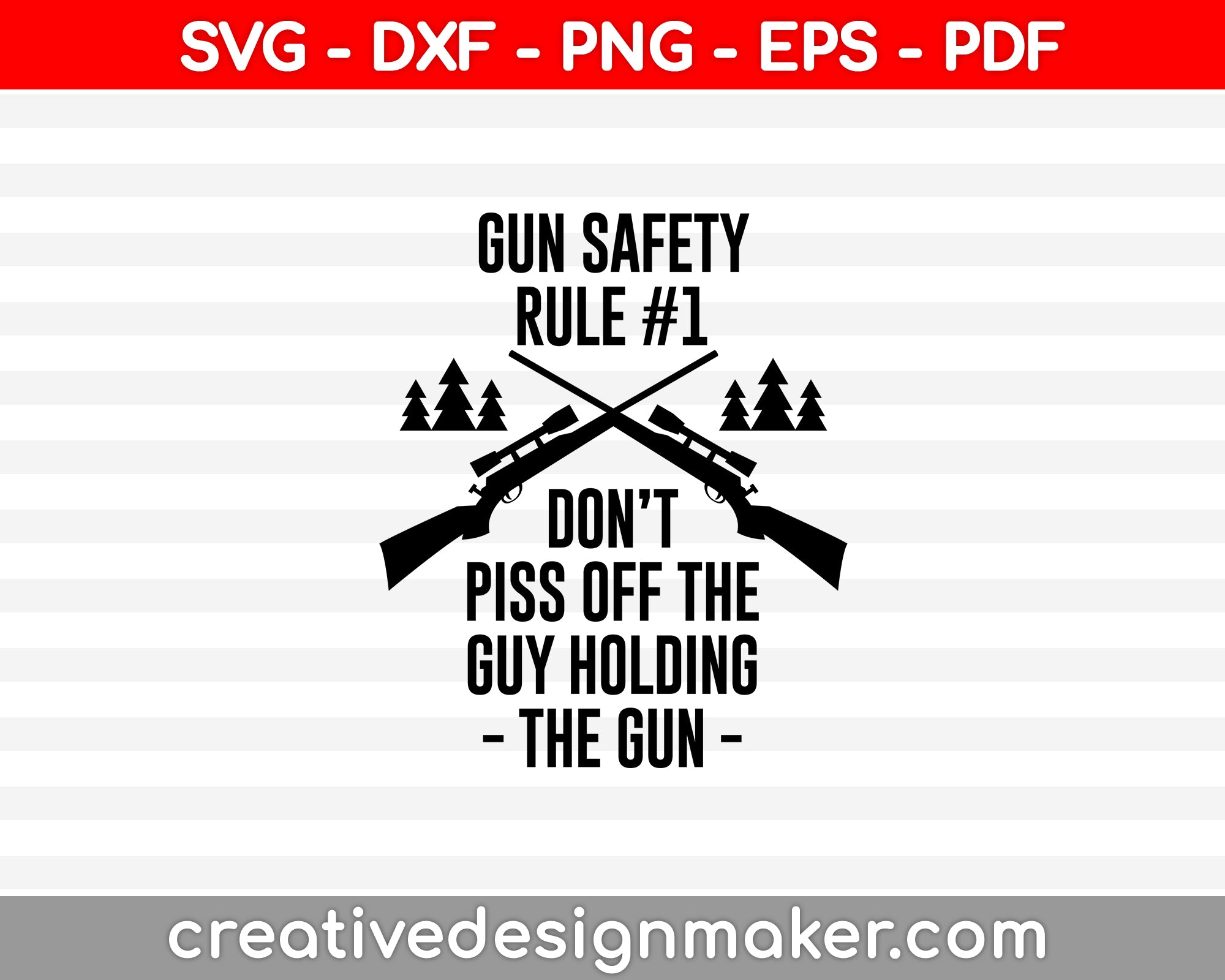 GUN SEFETY RULE SVG PNG Cutting Printable Files
