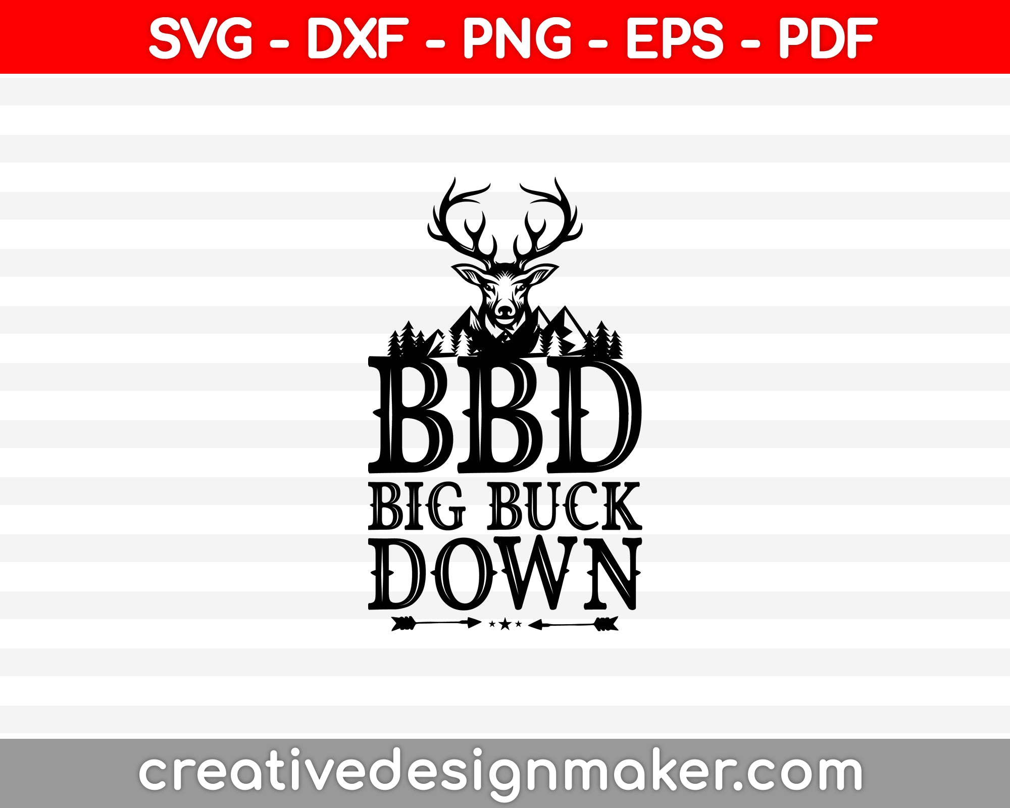 Deer Hunting Gear And Deer Hunting Gifts SVG PNG Cutting Printable Files
