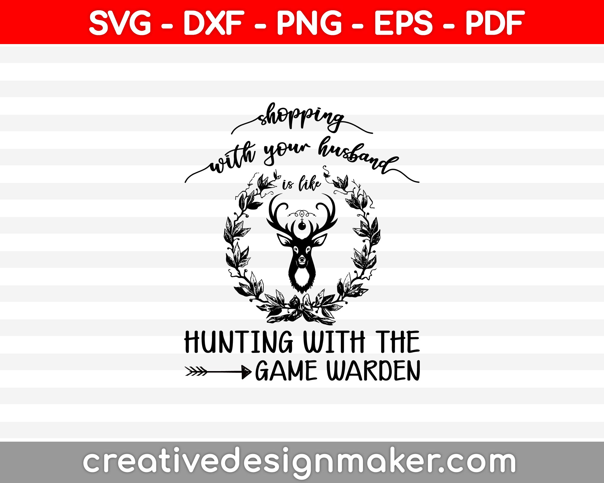Hunting With The Game Warden SVG PNG Cutting Printable Files