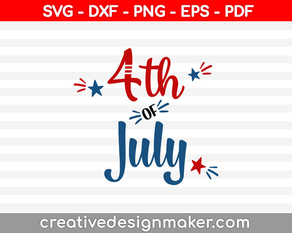 4th of july main file SVG PNG Cutting Printable Files