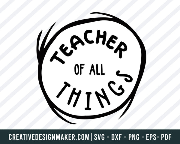 Teacher Of All Things svg dxf png eps pdf File For Cameo And Printable Files