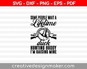 Some People Duck Hunting svg SVG PNG Cutting Printable Files