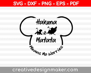 Hakuna Matata Means No Worries svg dxf png eps pdf File For Cameo And Printable Files