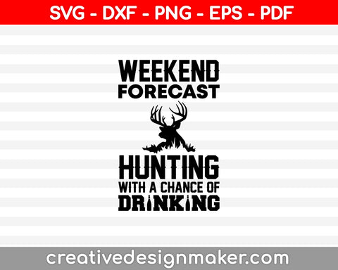 Hunting Gift for Men SVG PNG Cutting Printable Files