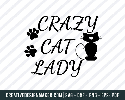 razy Cat Lady Design Svg Dxf Eps Png files for Cricut, Silhouette, Cat Svg Dxf Png Eps Pdf Printable Files