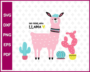 No ProbLama Llama Svg Dxf Png Eps Pdf Printable Files