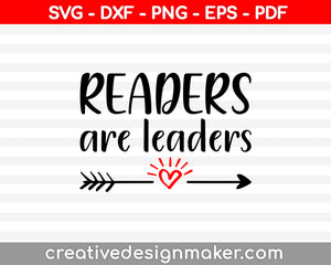Readers are Leaders Svg Dxf Png Eps Pdf Printable Files