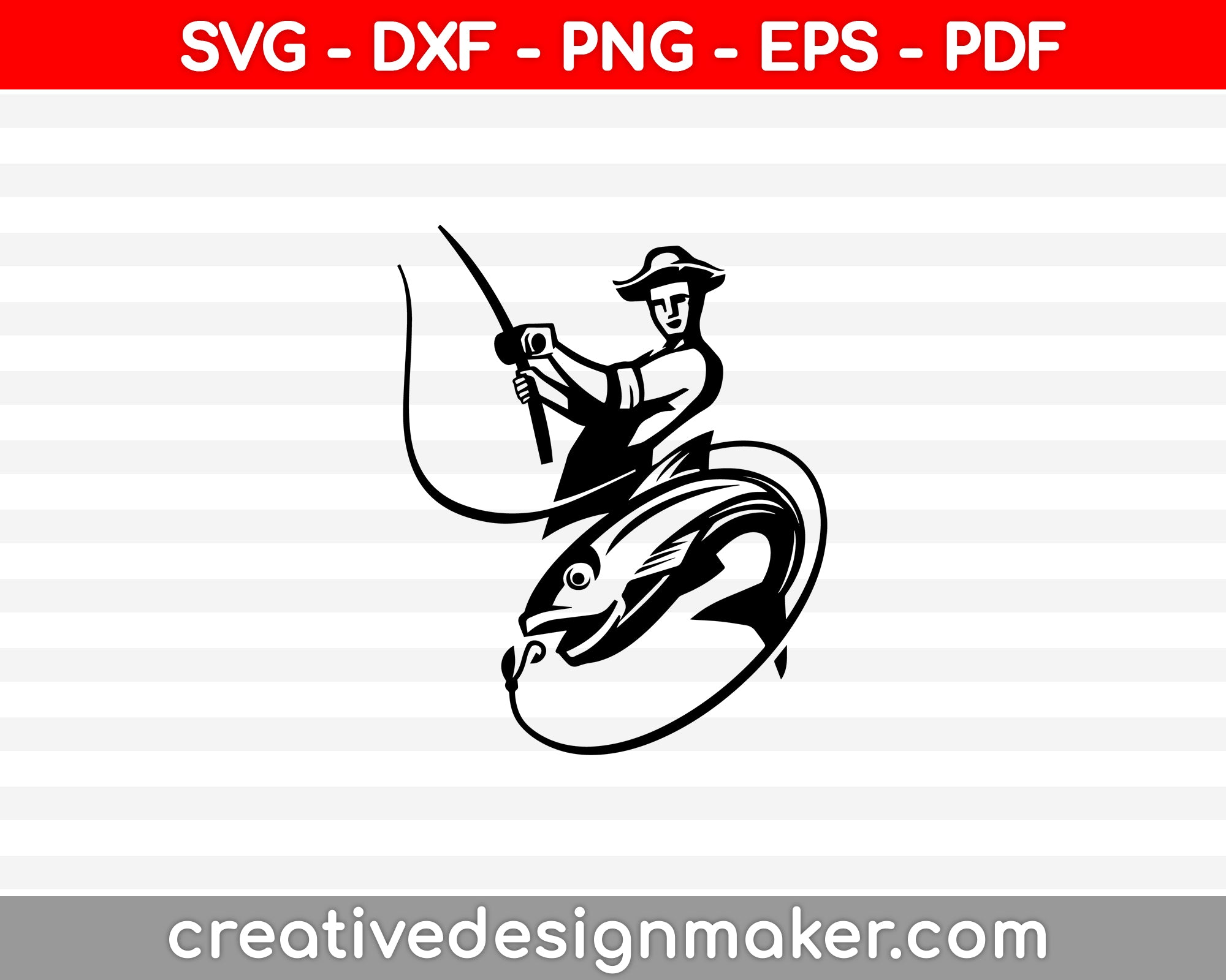 Fisher Man SVG, DXF, PNG, EPS, PDF Printable Files