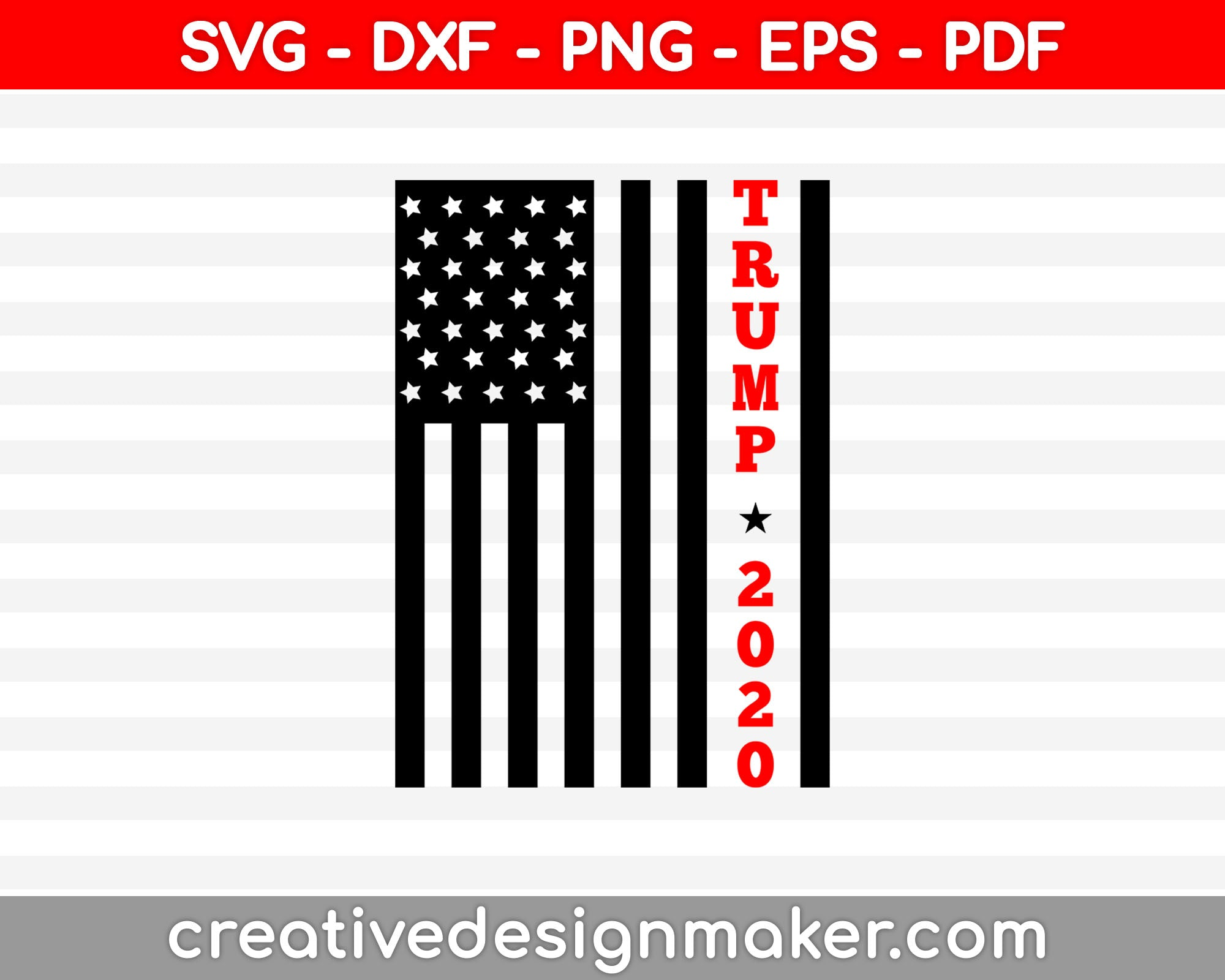 Trump 2020 svg dxf png eps pdf File For Cameo And Printable Files