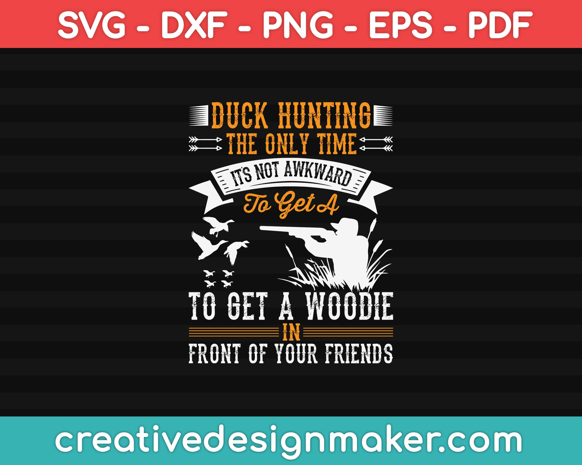 Duck Hunting Desgin SVG PNG Cutting Printable Files