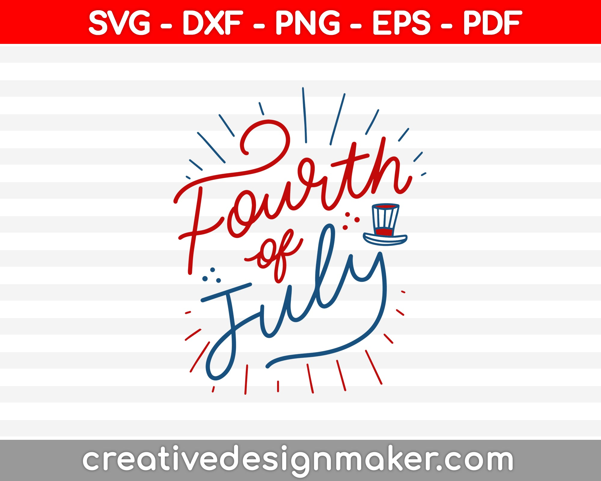 Fourth of July SVG PNG Cutting Printable Files