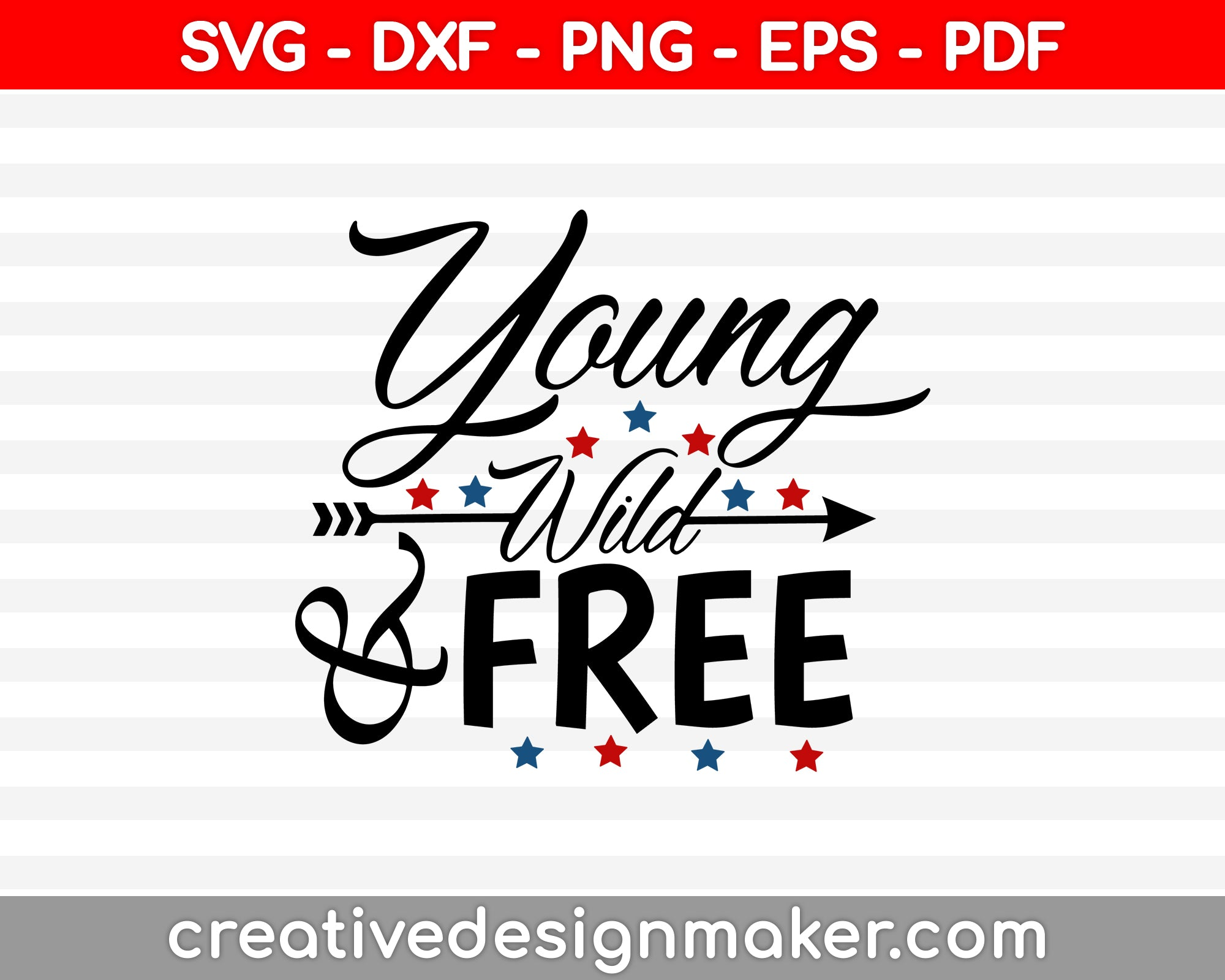 Young Wild Free SVG PNG Cutting Printable Files