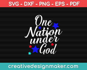 One Nation Under God SVG PNG Cutting Printable Files