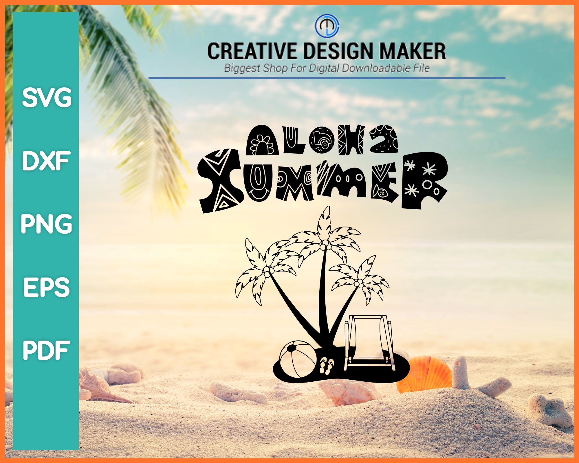 Aloha Summer Svg For Cricut Silhouette And Eps Png Printable Files Creativedesignmaker