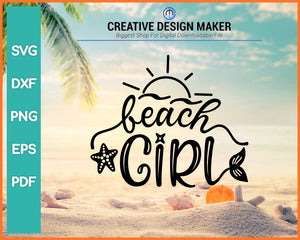 Beach Girl Summer svg For Cricut Silhouette And eps png Printable Files