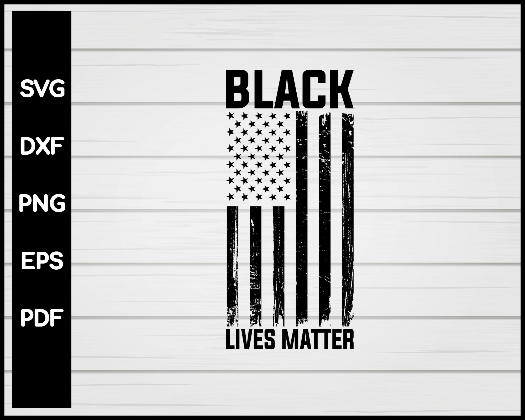 Black Lives Matter American Flag Pride Cut File For Cricut svg, dxf, png, eps, pdf Silhouette Printable Files