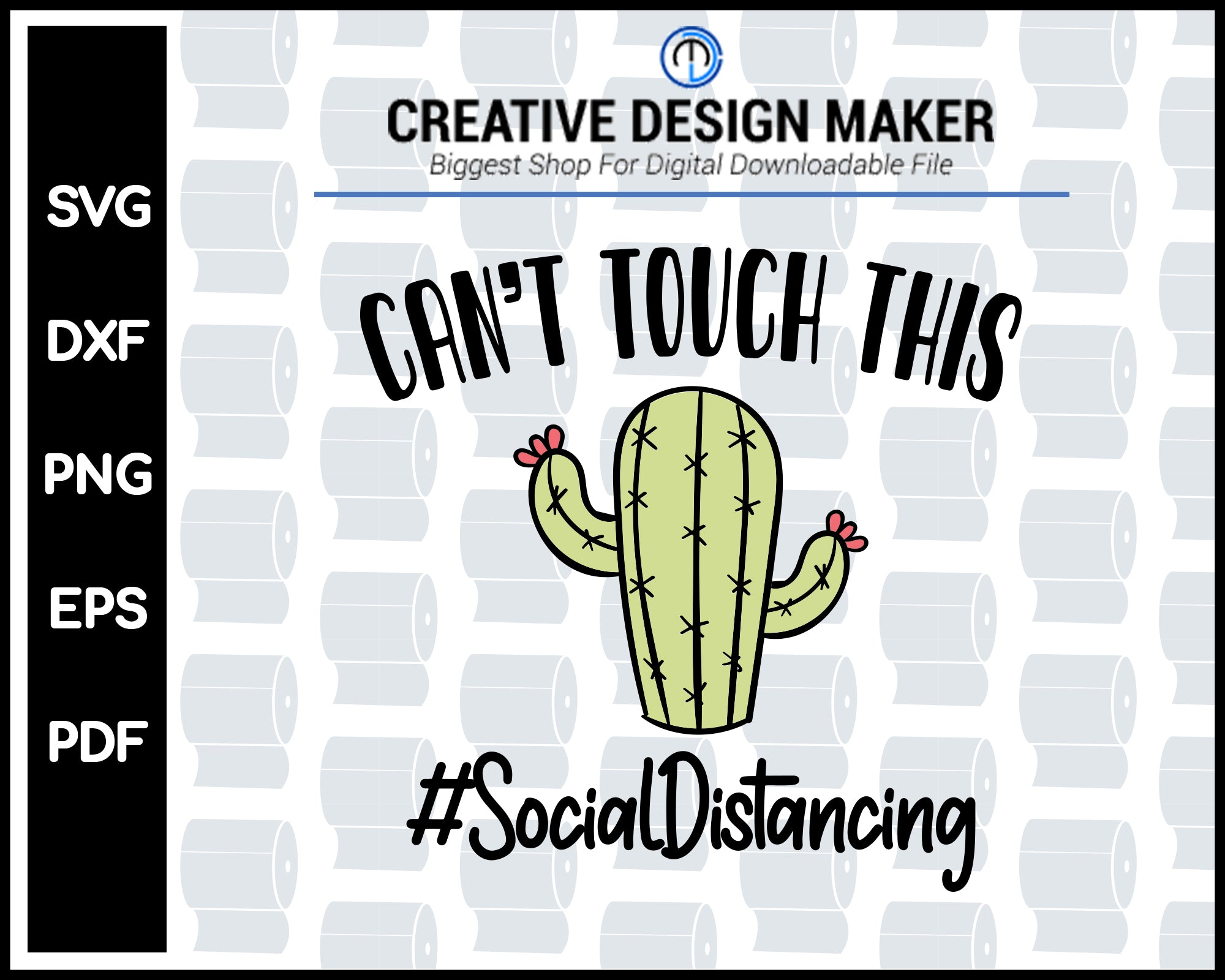 Can Not Touch This Social Distancing svg For Cricut Silhouette And eps png Printable Files