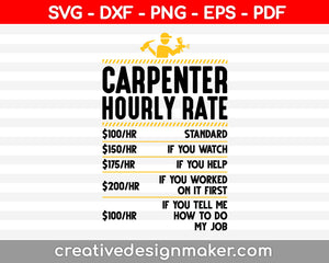Carpenter Hourly Rate svg design, Carpente svg, Carpente design, Svg Dxf Png Eps Pdf Printable Files
