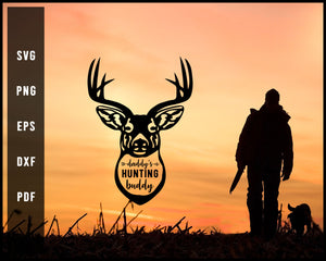 Daddy's Hunting Buddy svg png Silhouette Designs For Cricut And Printable Files