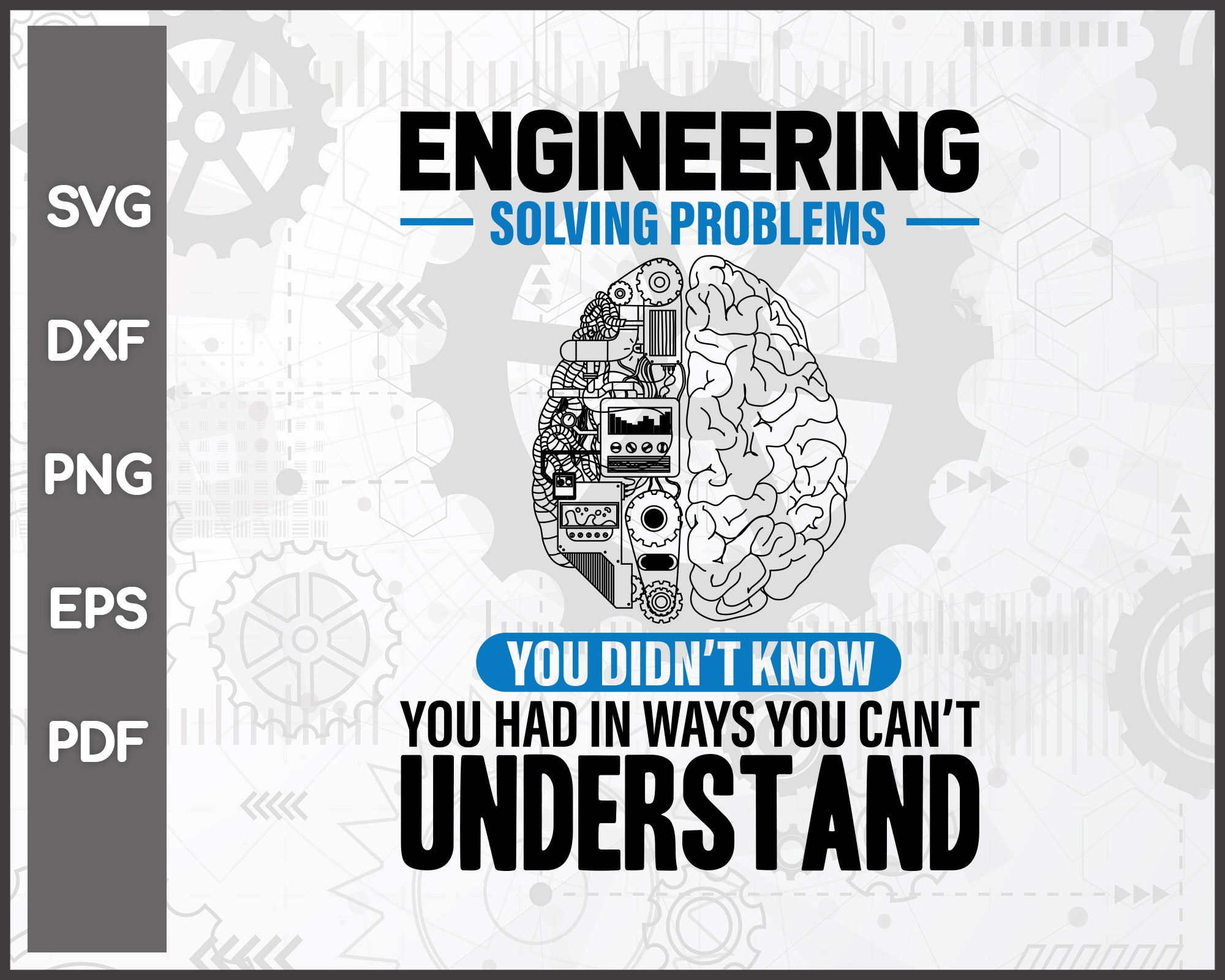 Engineer Solving Problems Funny Engineering svg For Cricut Silhouette And eps png Printable Artworks