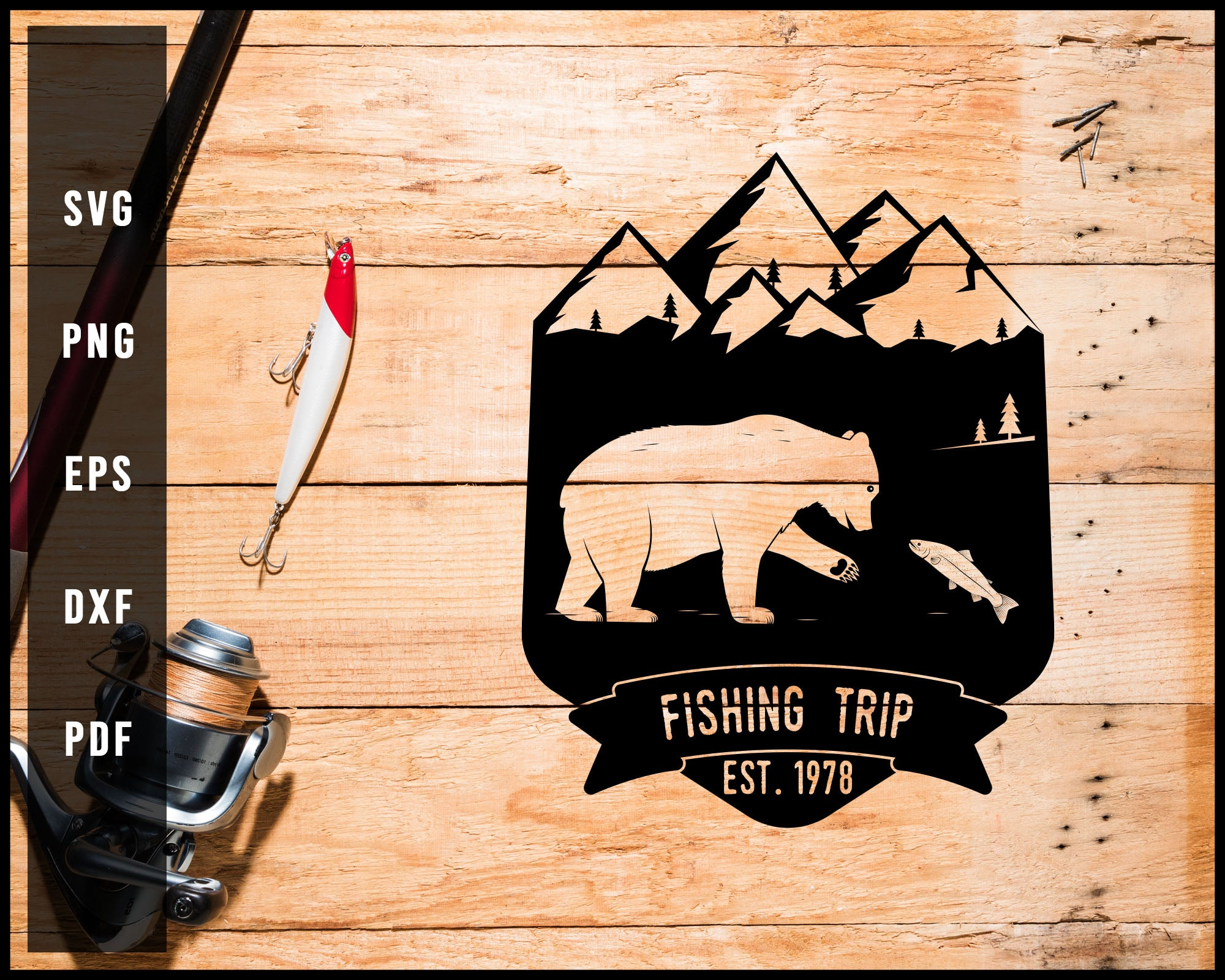 Download Fishing Trip Est 1978 Svg Png Silhouette Designs For Cricut And Print Creativedesignmaker