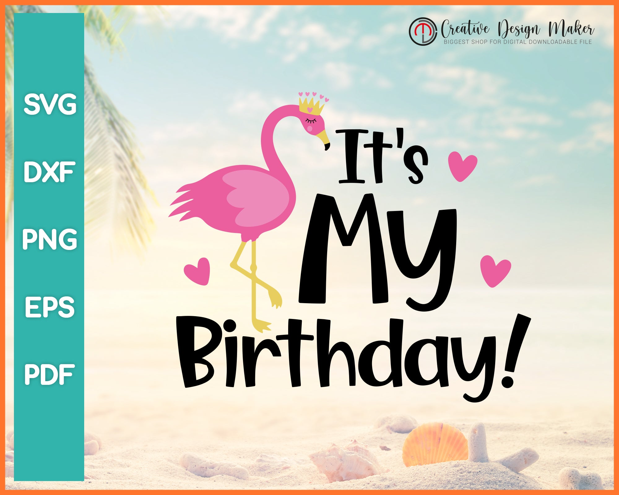 Flamingo Birthday Summer svg For Cricut Silhouette And eps png Printable Files