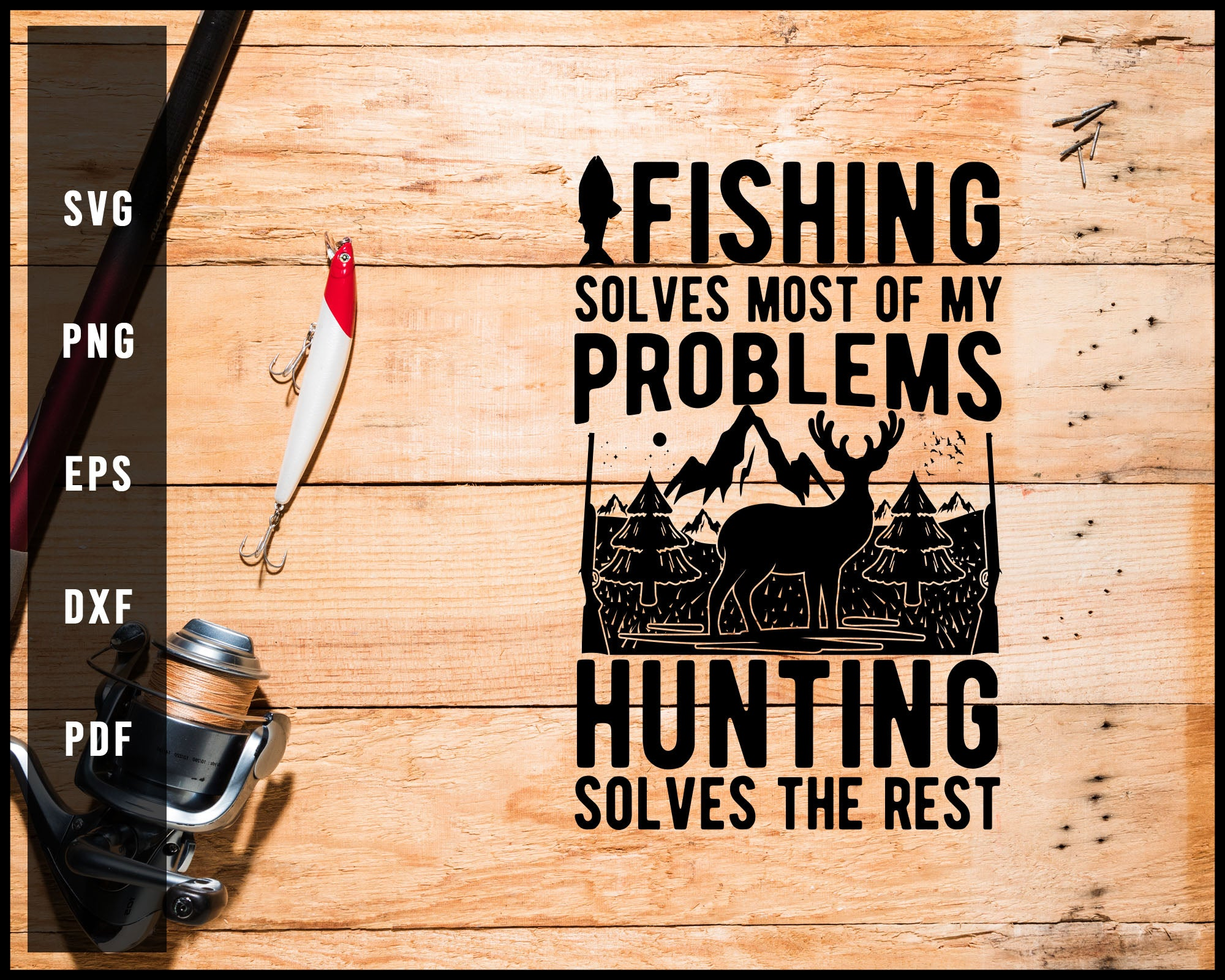 Funny Fishing And Hunting Shirt Hunter Cool svg png Silhouette Designs For Cricut And Printable Files