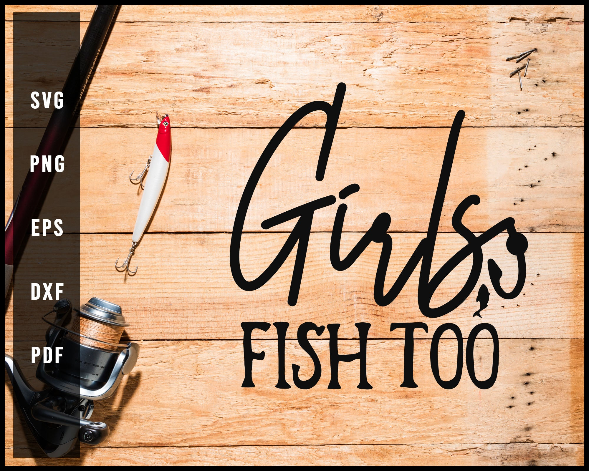 Girls Fish Too svg png Silhouette Designs For Cricut And Printable Files