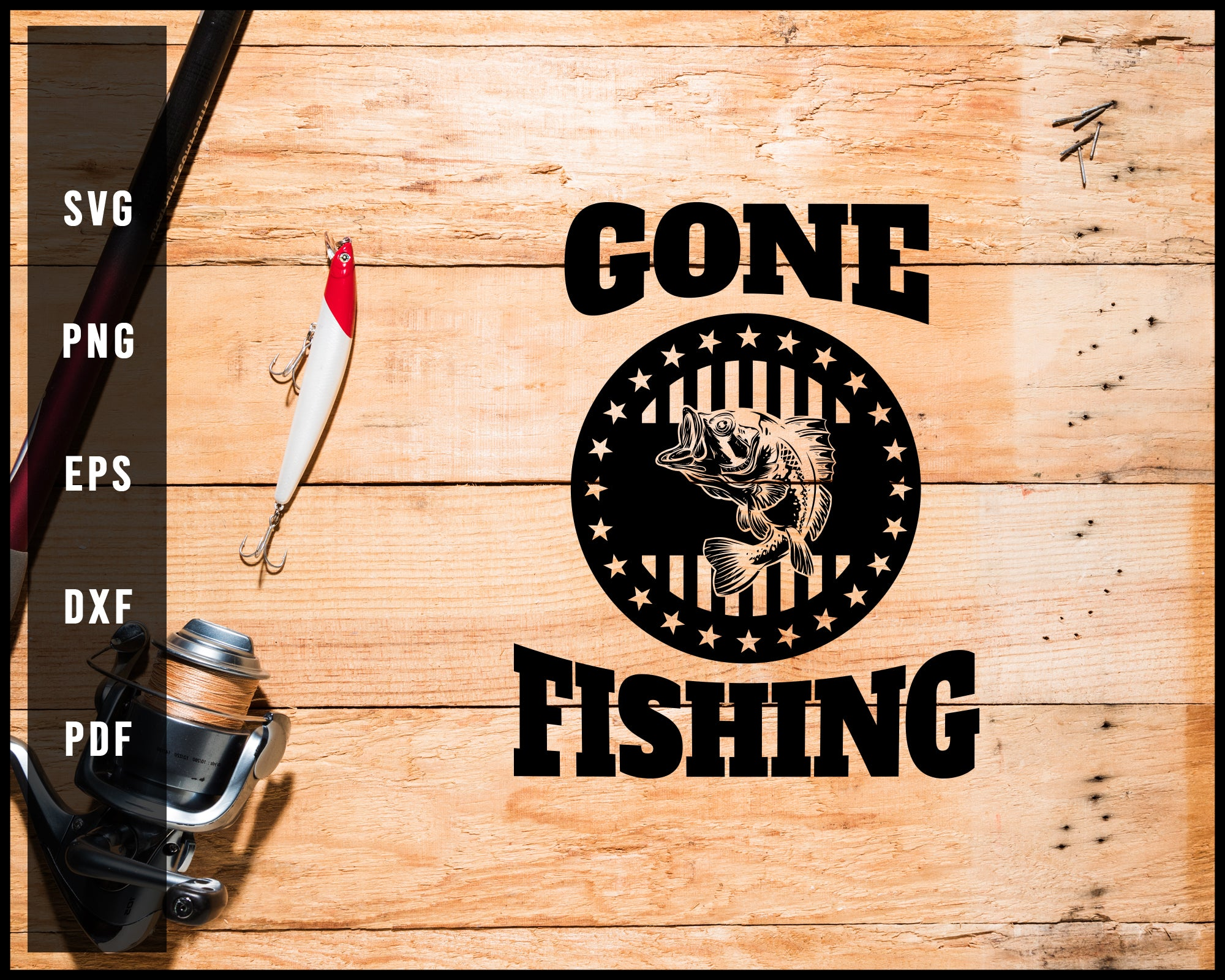 Gone Fishing svg png Silhouette Designs For Cricut And Printable Files