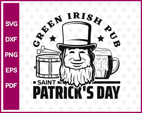 Green Irish Pub Saint Patrick's Day Svg, St Patricks Day Svg Dxf Png Eps Pdf Printable Files