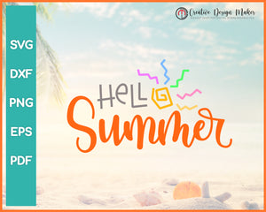 Hello Summer svg For Cricut Silhouette And eps png Printable Files
