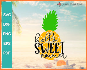 Hello Sweet Summer Pineapple svg Designs For Cricut Silhouette And eps png Printable Files