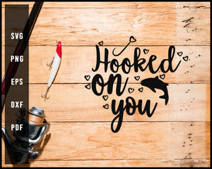 Hooked On You svg png Silhouette Designs For Cricut And Printable Files