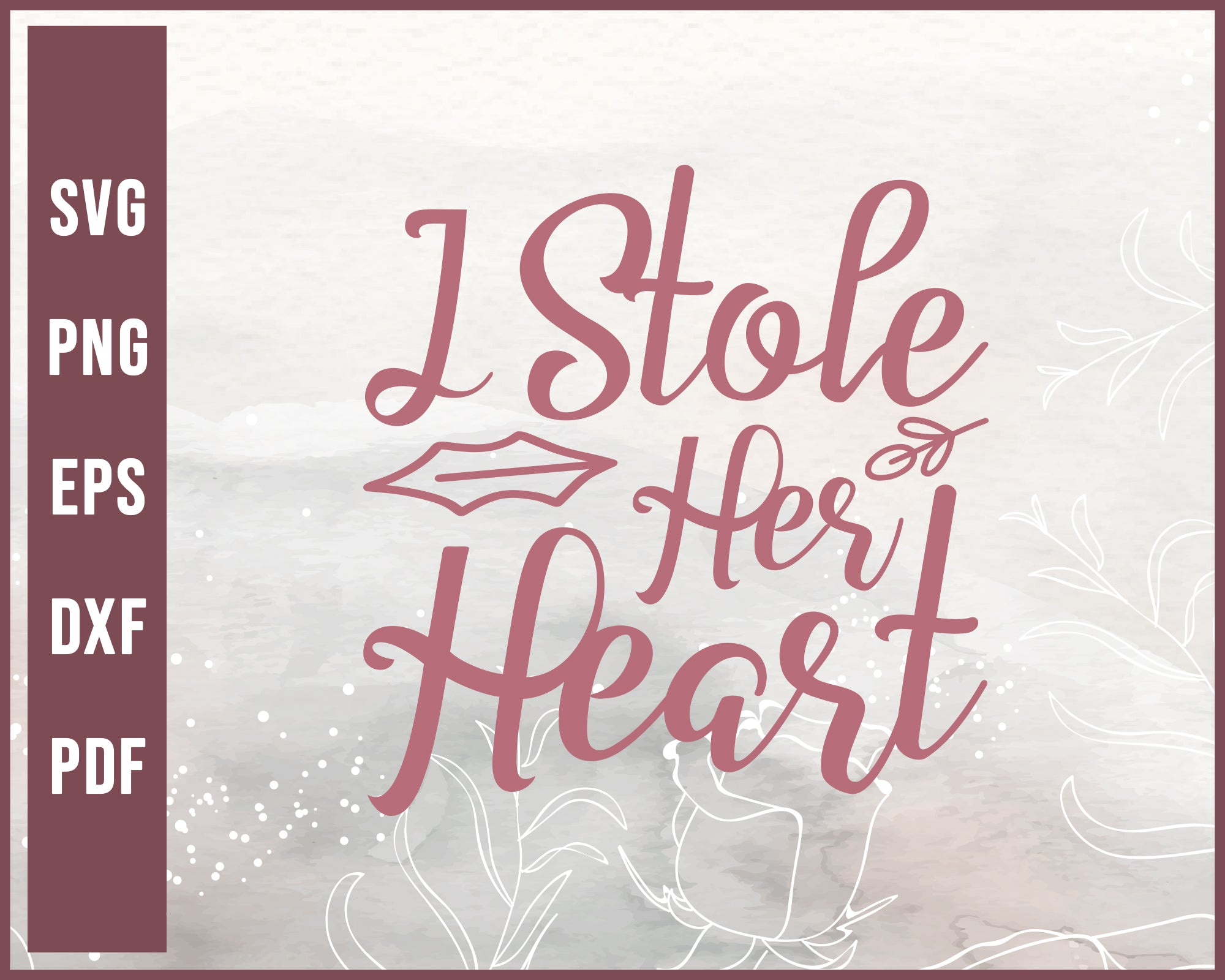 I Stole Her Heart Wedding svg