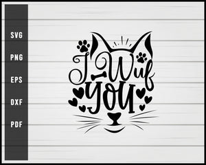 I Wuf You Cat svg png Silhouette Designs For Cricut And Printable Files