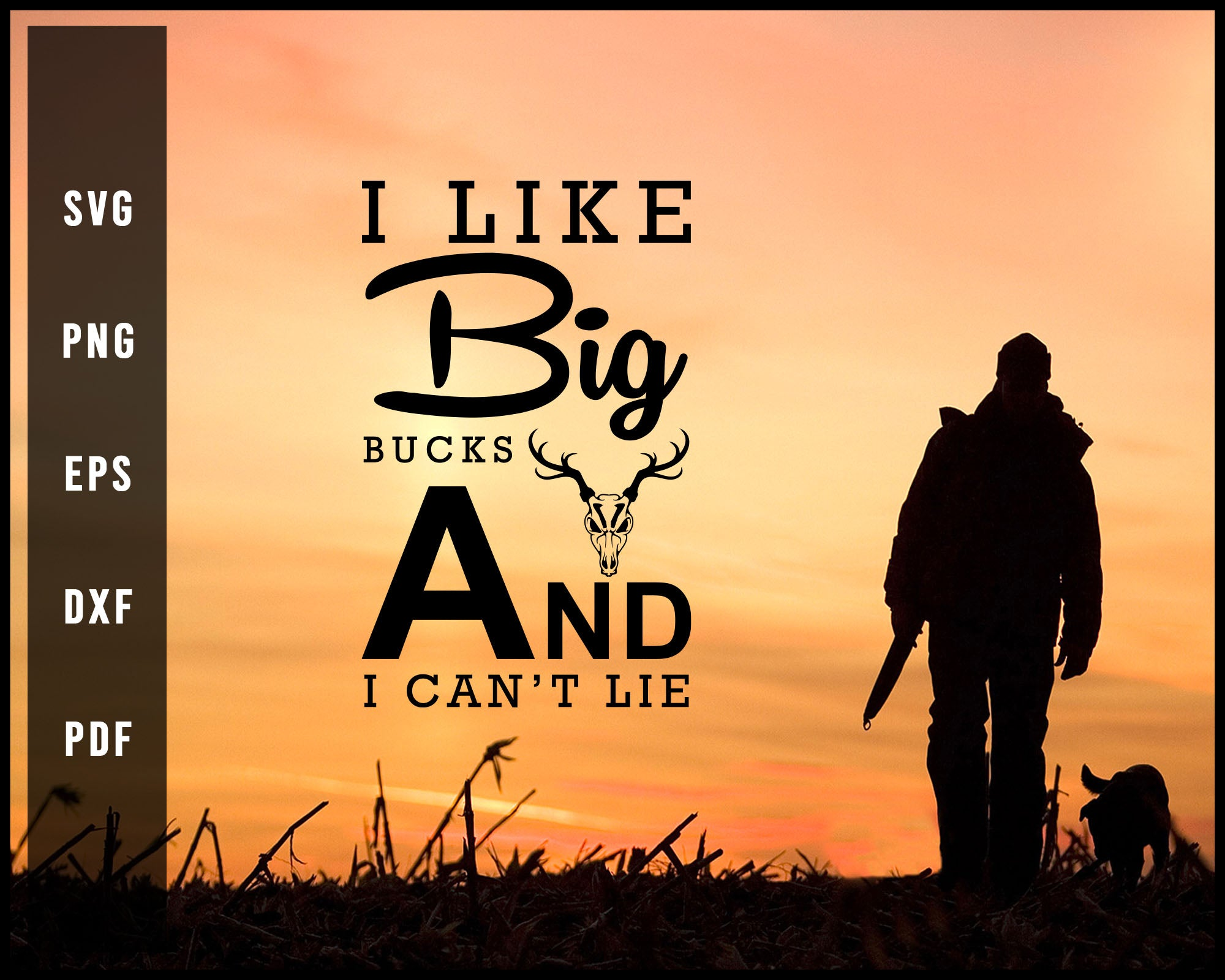 I like Big Bucks And I Can't Lie svg png Silhouette Designs For Cricut And Printable Files