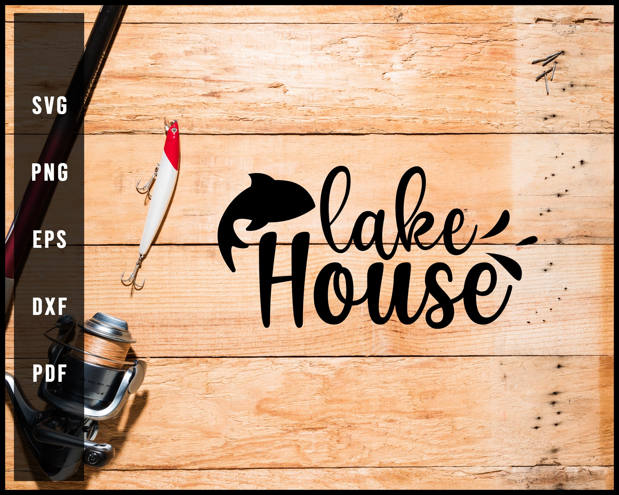 Lake House Fishing Cut File For Cricut Silhouette svg png Printable Files
