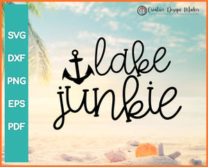 Lake Junkie Summer svg Designs For Cricut Silhouette And eps png Printable Files