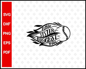 Little Sister Biggest Fan Baseball Cut File For Cricut svg, dxf, png, eps, pdf Silhouette Printable Files