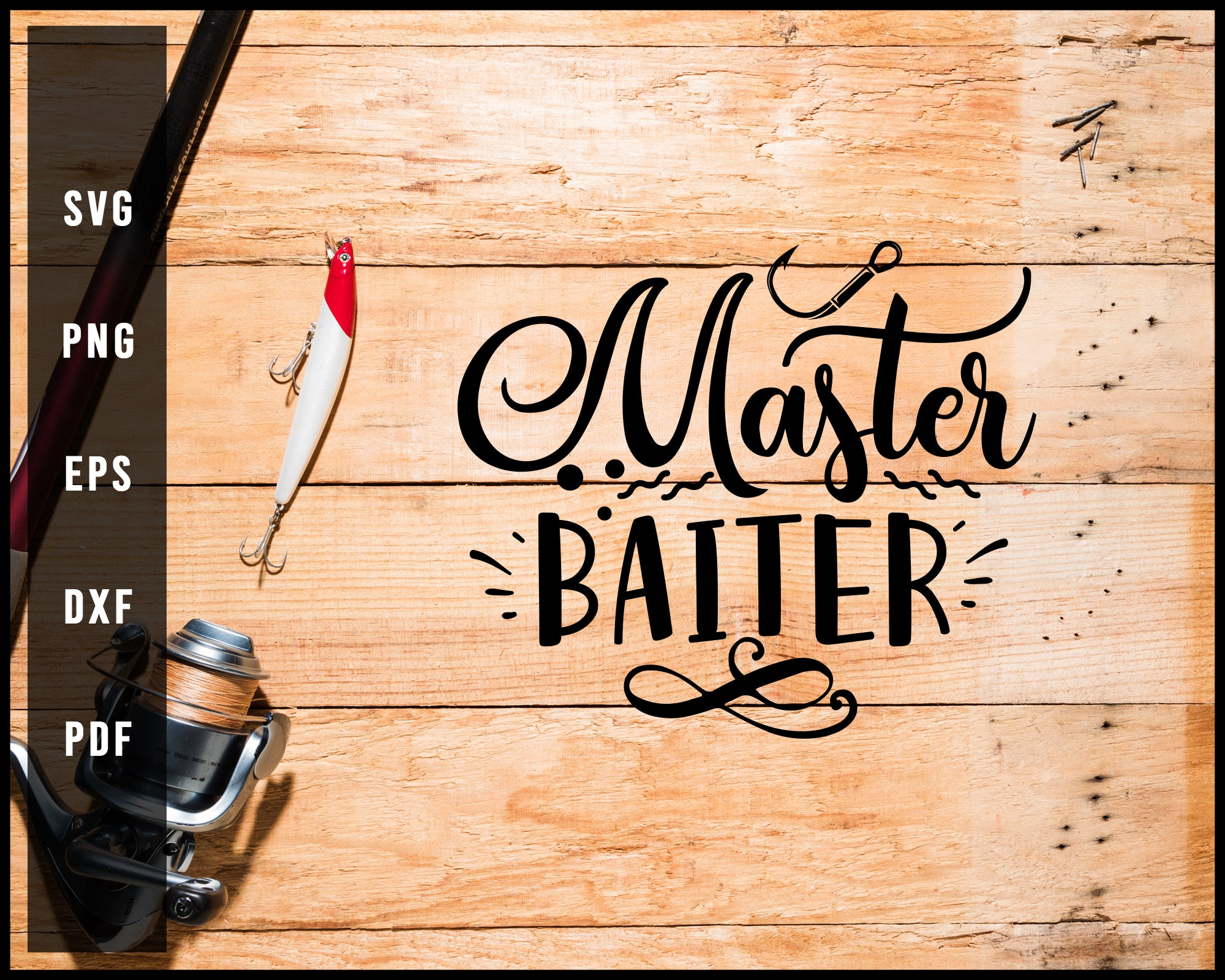 Download Master Baiter Fishing Cut File For Cricut Silhouette Svg Creativedesignmaker