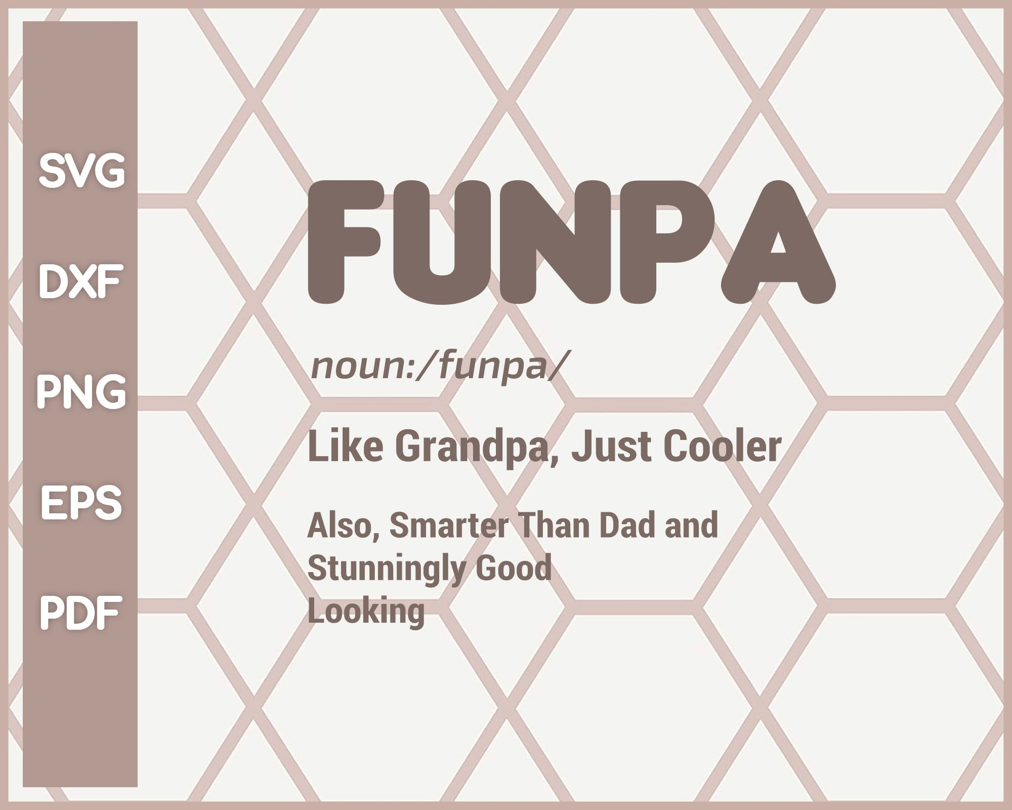Noun Funpa Like Grandpa Funny svg Cut File For Cricut Silhouette And eps png Printable Artworks