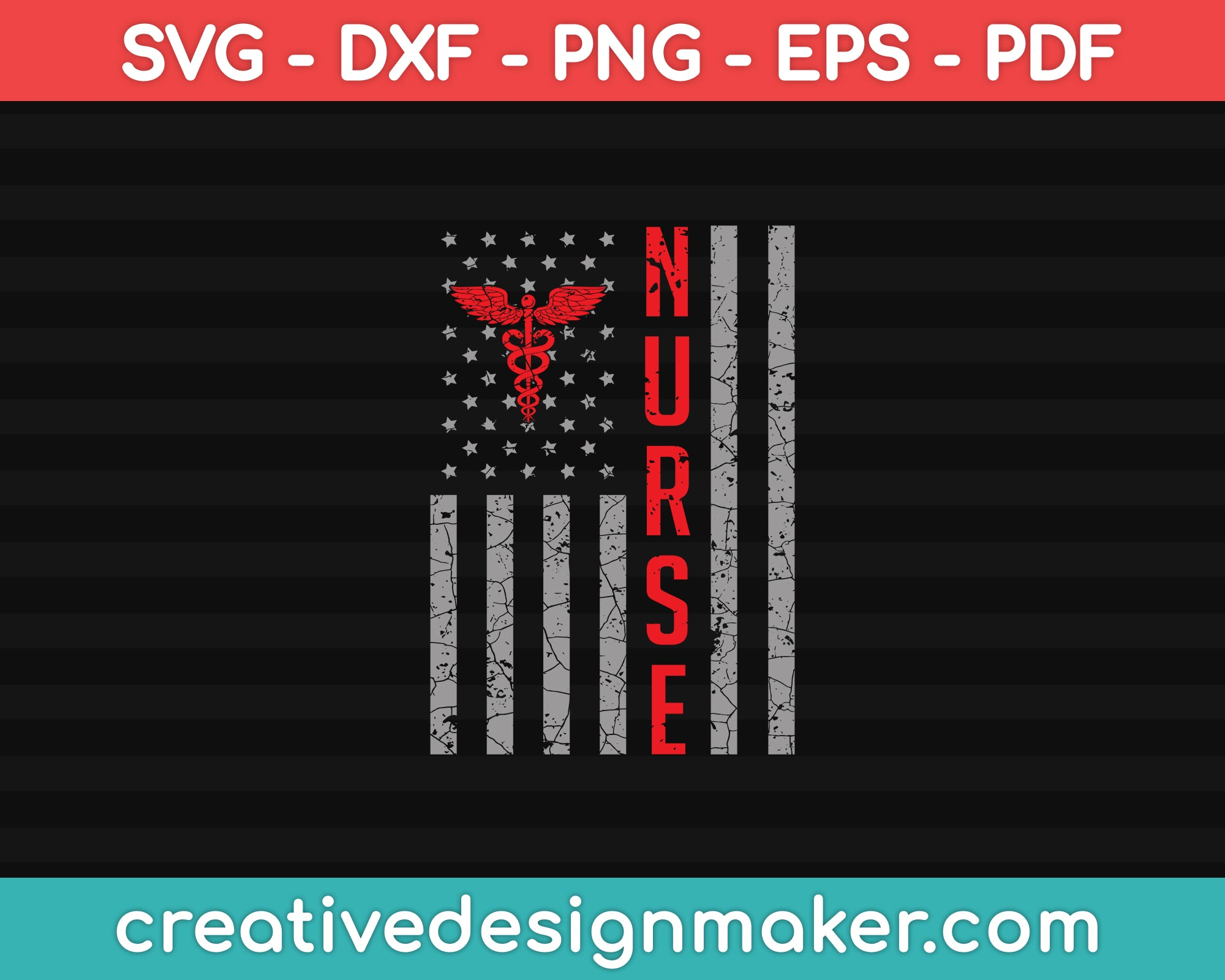 Nurse us flag Svg Dxf Png Eps Pdf Printable Files