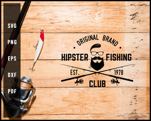 Original Brand Hipster Fishing Est 1978 Club svg png Silhouette Designs For Cricut And Printable Files