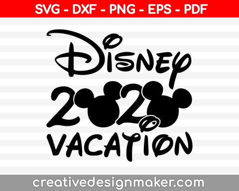 Disney trip Vacation Mickey Mouse Cut File For Cricut svg, dxf, png, eps, pdf Silhouette Printable Files