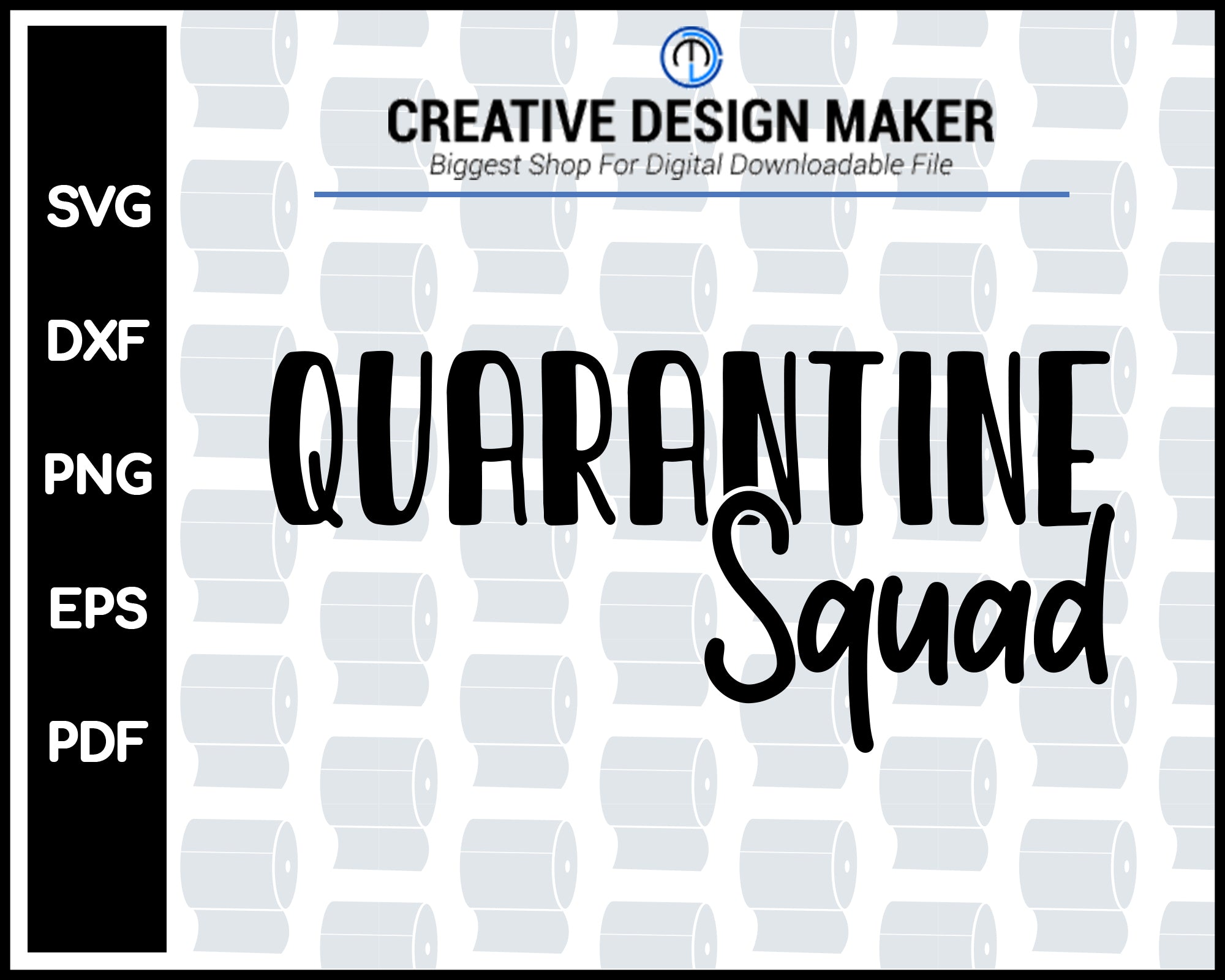 Quarantine Squad svg For Cricut Silhouette And eps png Printable Files