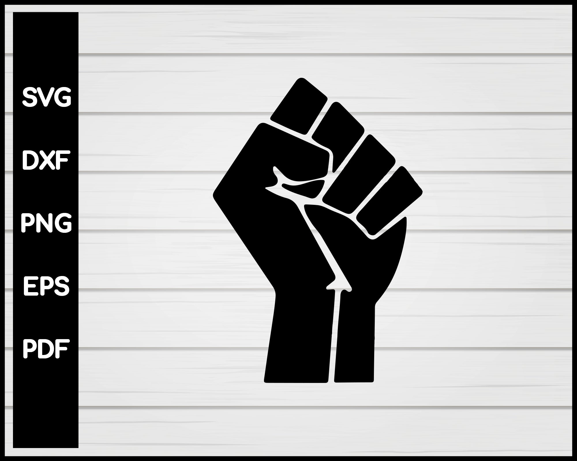 Raised Fist Black Power svg png Silhouette Designs For Cricut And Printable Files