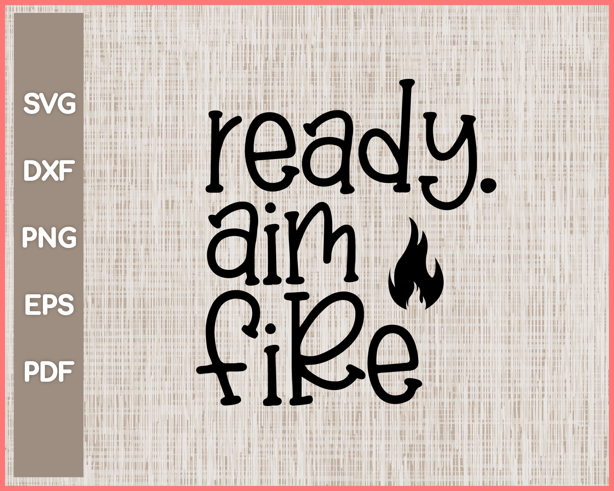 Ready Aim Fire Funny Bathroom Sign Cut File For Cricut svg, png, Silhouette Printable Files